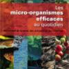 Livres les micro-organismes au quotidien - Ajioki